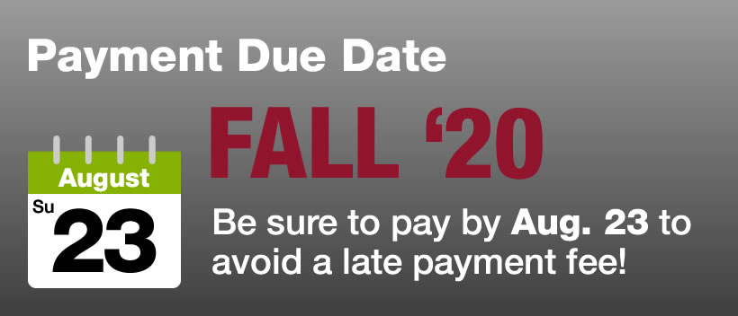 Fall 2019 Payment Due Date is Sunday, August 18